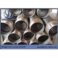Wholesale Water Treatment Johnson Screen Wedge Wire Stainless Steel Slot Tube Water Well Screen from china suppliers